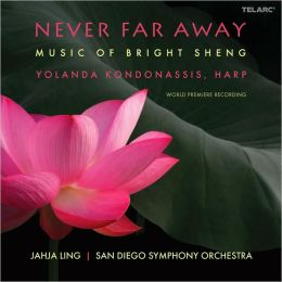 Never Far Away: Music of Bright Sheng