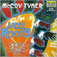 Jazz Roots: McCoy Tyner Honors Jazz Piano Legends of the 20th Century