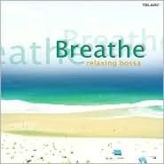 Breathe: Relaxing Bossa