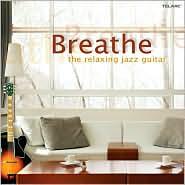 Breathe: The Relaxing Jazz Guitar