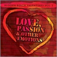 Hidden Beach Valentines, Vol. 1: Love, Passion & Other Emotions