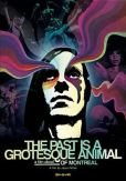 Video/DVD. Title: The Past Is a Grotesque Animal
