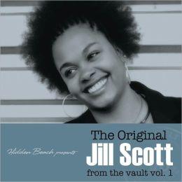 Original Jill Scott From the Vault, Vol. 1