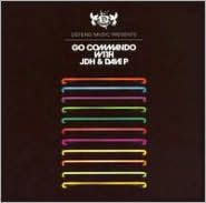 Go Commando with JDH & Dave P