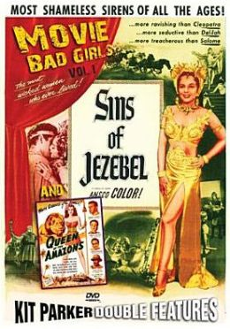 Movie Bad Girls: Sins of Jezebel / Queen of the Amazons