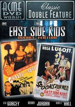 East Side Kids Double Feature: Ghosts on the Loose/Spooks Run Wild