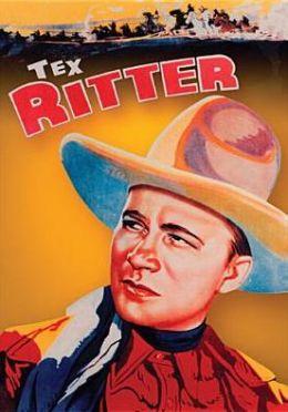 Classic Westerns: Tex Ritter