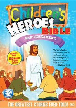 Children's Heroes Of The Bible: New Testament