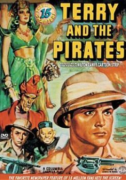Terry and the Pirates [Serial]