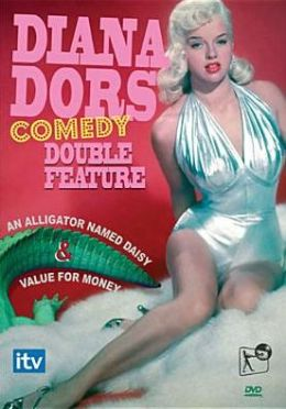Diana Dors Comedy Double Feature: an Alligator Named Daisy/Value for Money