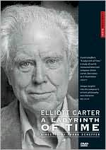 Elliott Carter: Labyrinth of Time