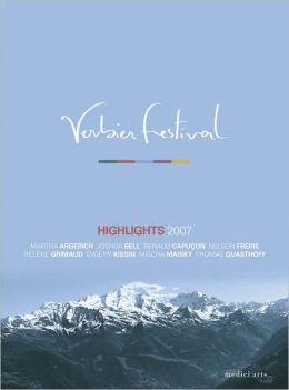 Verbier Festival: Highlights 2007