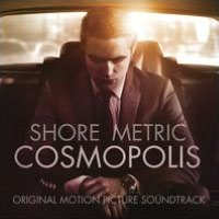 Cosmopolis [Original Motion Picture Soundtrack]