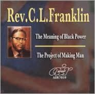 The Meaning of Black Power/The Project of Making Man