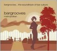 Bargrooves: Metropolitan
