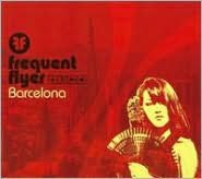 Frequent Flyer: Barcelona