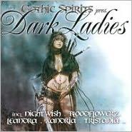 Gothic Spirits: Dark Ladies