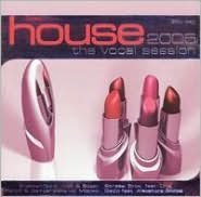 House: The Vocal Session 2005