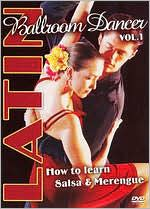 Latin Ballroom Dancer, Vol. 1: How to Learn Salsa & Merengue