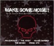 Make Some Noise!: Up Ta Speed With Uproarious Punk Rock
