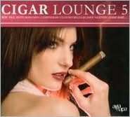 Cigar Lounge, Vol. 5 [2007]