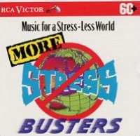 More Stress Busters: Music for a Less-Stress World