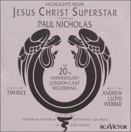 Jesus Christ Superstar [Highlights: the 20th Anniversary London Cast/RCA]