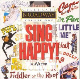 Celebrate Broadway, Vol. 1: Sing Happy