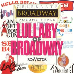Celebrate Broadway, Vol. 3: Lullaby of Broadway