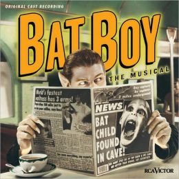 Bat Boy: The Musical [Original Cast Recording]