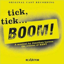 Tick, Tick...Boom! [Original Cast Recording]