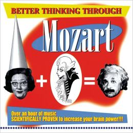 Better Thinking through Mozart