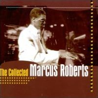 Collected Marcus Roberts