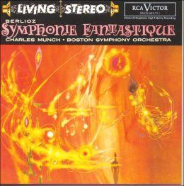 Berlioz: Symphonie Fantastique, Roméo Et Juliette