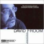 David Froom: Song and Dance