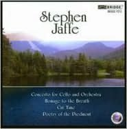 Stephen Jaffe: Concerto for Cello and Orchestra; Homage to the Breath; Cut Time; Poetry of the Piedmont
