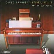 David Rakowski: Études, Vol. 3