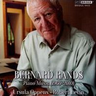 Bernard Rands: Piano Music 1960-2010