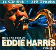 Only the Best of Eddie Harris, Vol. 1