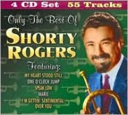 Only the Best of Shorty Rogers [Box Set]