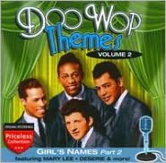 Doo Wop Themes, Vol. 2: Girl's Names, Pt. 2