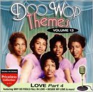 Doo Wop Themes, Vol. 13: Love, Pt. 4
