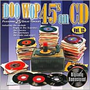 Doo Wop 45s on CD, Vol. 12