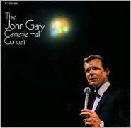 The John Gary Carnegie Hall Concert