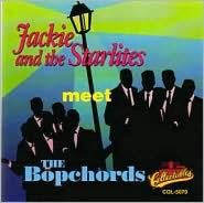 Jackie & the Starlites Meet the Bopchords: Golden Classics