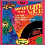 Spotlite on Gee Records, Vol. 3
