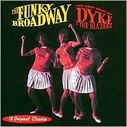 Funky Broadway: The Very Best of Dyke & the Blazers
