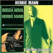 Do the Bossa Nova With Herbie Mann/My Kinda Groove