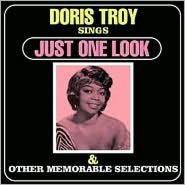 Doris Troy Sings Just One Look & Other Memorable Selections