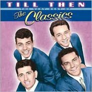 Till Then: The Very Best of the Classics